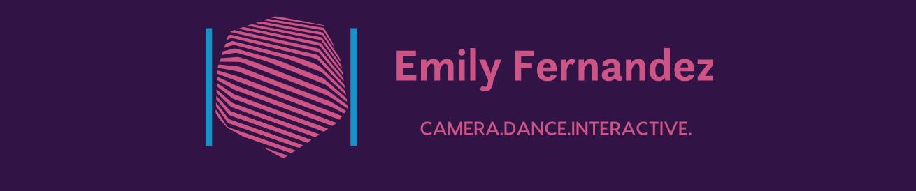 Corporate | Emily Fernandez: Camera.Dance.Interactive